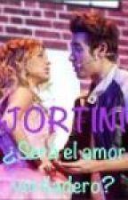 Jortini ¿Será el amor verdadero? by Jortinista4ever
