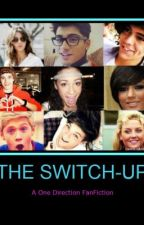 Switch-Up (Danielle Peazer & One Direction Fanfiction) by PeaceOutLM