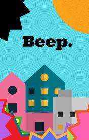Beep. by charlieNowell
