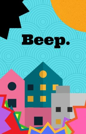 Beep. by charlieNowell