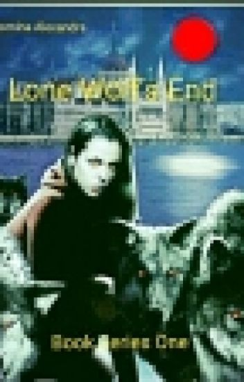 Lone Wolf's End (Lesbian Story) Book 1