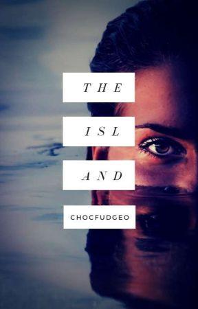 The Island by chocfudgeO
