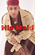 His Maid ( Richard Camacho) by CNCOx5