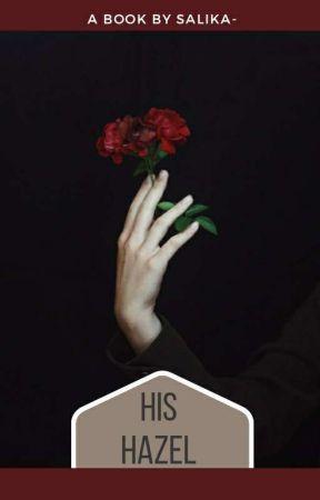 His Hazel by SalikaTariq