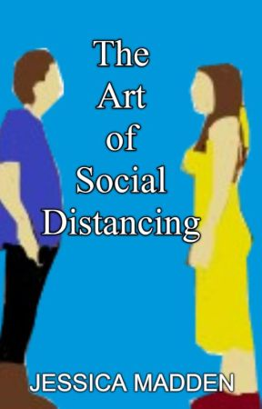 The Art of Social Distancing by JessicaCMadden