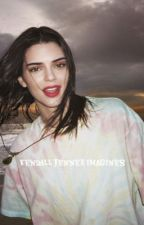 Kendall Jenner Imagines (gxg) by gayforddlovato