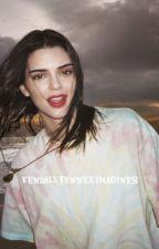 Kendall Jenner Imagines (gxg) by gayforddlovato