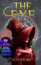 The Eye [Bloodlines Book 1] by CursedHobbit