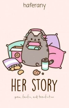 Her Story by haferany