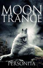Moon Trance by Personita_