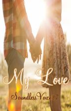 My Love (a Rixton fanfic) by SoundlessVoice27