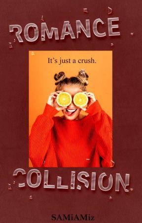 Romance Collision (Rewritten) ༄ by SAMiAMiz