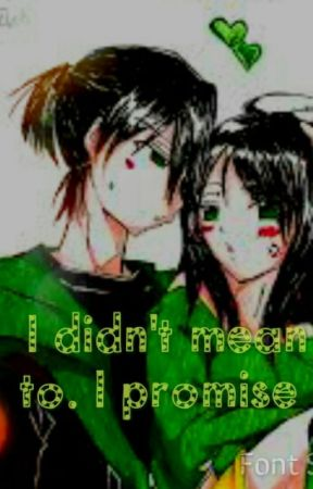 I didnt mean to. I promise(Bc x Butch only) by Brittbritt765