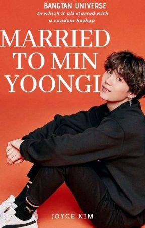 ☆||MARRIED TO MIN YOONGI|| YOONGI FF X BTS||☆ by parkmono