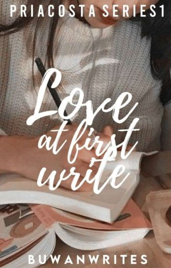 PRIACOSTA SERIES 1: Love at first write