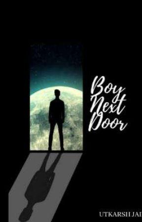 Boy Next Door by utkarshjain23