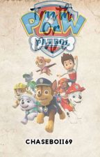 Truth or Dare (PAW Patrol Edition)  by CHASEBOII69