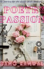 """""""THE ONE"""" {poetry.passion} by Bano_Kanwal"""