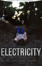 Electricity by My_Eyes_Hold_Secrets