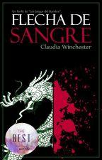 Flecha de Sangre [THG Fanfic]  -Editando- by ClaudiaWinchester