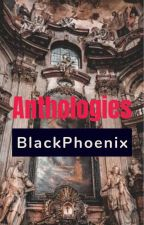 Anthologies- A collection of short pieces of writing by PortgasDTomori