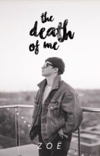 The Death of Me by vampyblake
