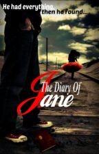 The Diary Of Jane by HaveFaith1234