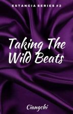 ES #2: Taking The Wild Beats by Ciangchi