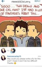 Two Deans and one Cas. by i_am_smauglocked