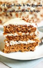 A carrot cake for the brownie [ Original Poem ] by Warusenagusa