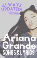 Ariana Grande Lyrics by FoodGurl