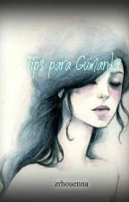 TIPS PARA GUMANDA by zrhouenna