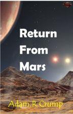 Return From Mars by AdamCrump