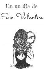 En un día de San Valentín. by Keepallright