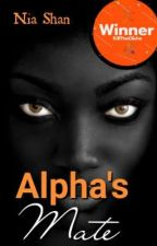 Alpha's mate (Kill the Cliché)  by shanibhani