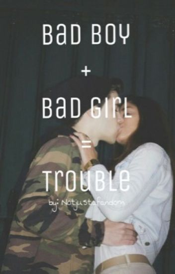 Bad Boy+Bad Girl=Trouble » Hayes G