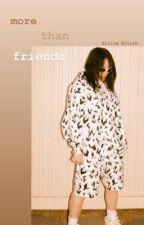 More than friends | Billie Eilish  by billies_brows