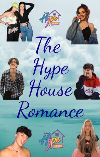 THE HYPE HOUSE ROMANCE