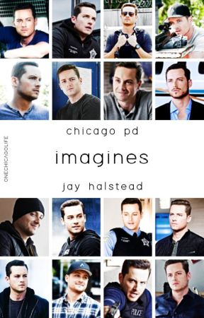 imagines // jay halstead by daniann21