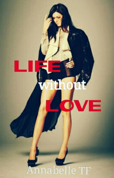 Life without Love - 1 (Kesha)