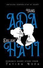 Mrs. Amir : Yang Ada Dalam Hati by thefatiha__