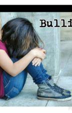 Bullied by DollFaceJas