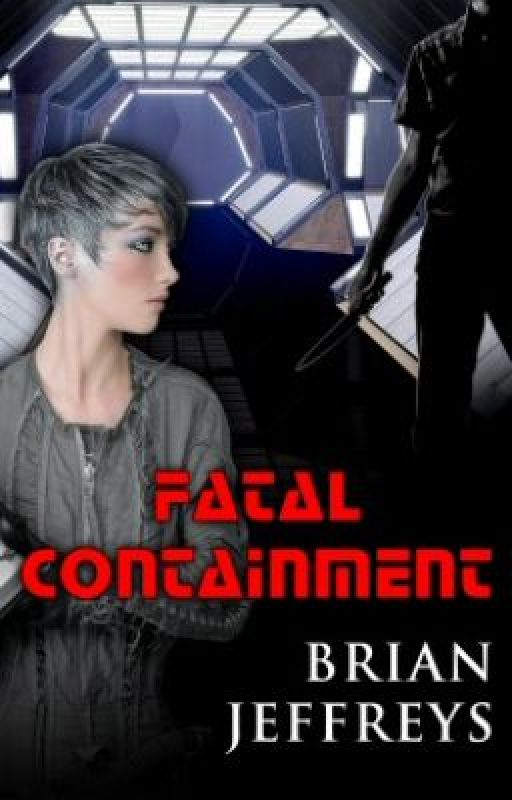 Fatal Containment by grandmobiusbrian