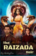 The Raizada Heir (Supernatural Series - Book 2) by Pinnkyswan