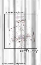 Bird's Prey  by Lovesick_Nightmare