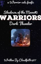 Dark Thunder [Completed] by Cloudfall4907