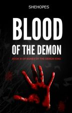 Blood of the Demon by SheHopes