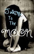 Talking To The Moon by x_PenHolder_x