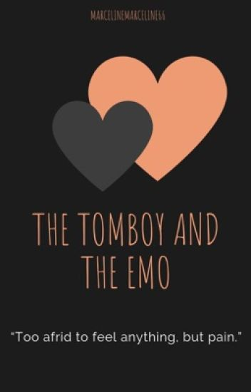The Tomboy and The Emo (Wattys2016)