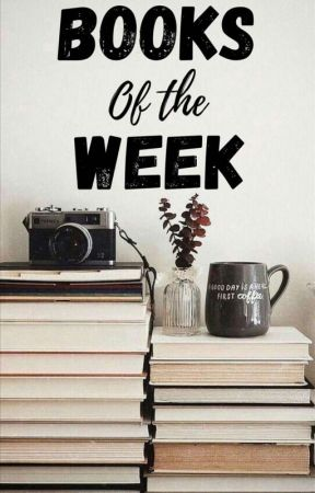 Books of the Week by Meagz56